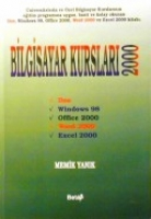 Bilgisayar Kursları 2000; Dos-Windows 98-Office 2000-Word 2000-Excel 2000